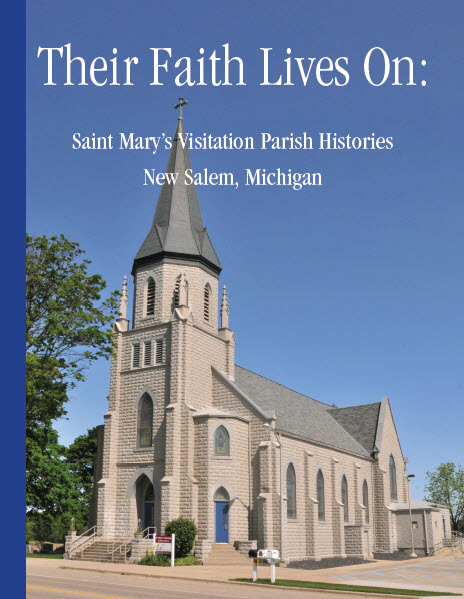"Book cover image for ""Their Faith Lives On: St. Mary's Visitation Parish Histories"""