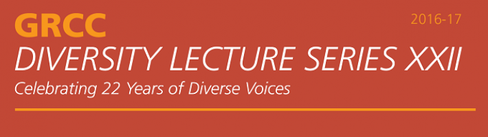 GRCC Diversity Lecture Series XXII: Celebrating 22 Years of Diverse Voices