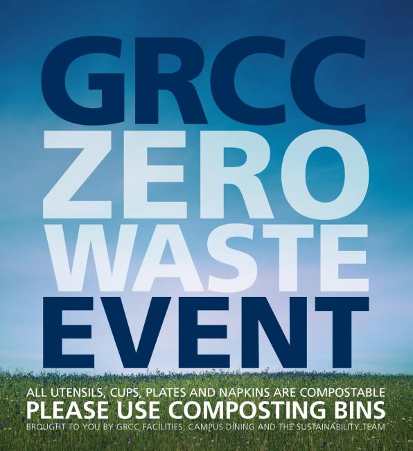 "Graphic reading ""GRCC Zero Waste Event"" that will be used for table tents at the event."